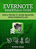 Evernote Essentials Guide: Tips & Tricks to Work Smarter with Evernote App