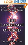 The Language of God: A Scientist Pres...