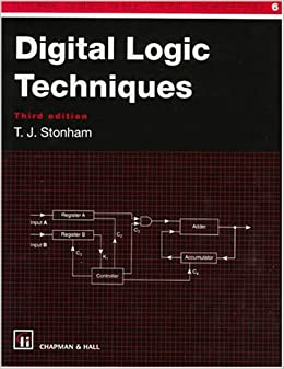 digital logic techniques principles  practice tutorial guides  electronic engineering