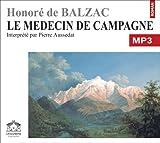 echange, troc Balzac/Honoré de - Le médecin de campagne/1 CDMP3/Texte intégral