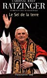 Le sel de la terre (French Edition) (2080689061) by Joseph Ratzinger