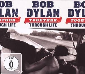 Together Through Life (Deluxe Edition inkl. Bonus-CD + Bonus-DVD)
