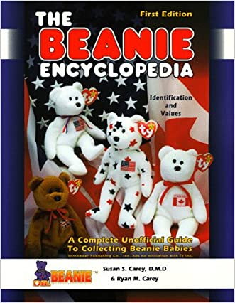 The Beanie Encyclopedia: A Complete Unofficial Guide to Collecting Beanie Babies