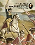 The George Washington You Never Knew (0516243438) by Collier, James Lincoln