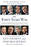 img - for The Forty Years War: The Rise and Fall of the Neocons, from Nixon to Obama book / textbook / text book