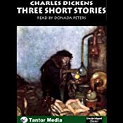 Three Short Stories | [Charles Dickens]