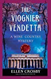 The Viognier Vendetta: A Wine Country Mystery (Wine Country Mysteries)