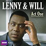 Lenny & Will: Act One | Lenny Henry