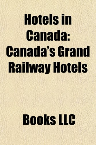 hotels-in-canada-canadian-national-railway-hotels-canadian-pacific-railway-hotels-grand-trunk-pacifi