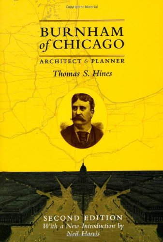 Burnham of Chicago: Architect and Planner, Second Edition