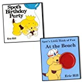 Eric Hill Eric Hil Spot The Dog 2 Books Collection Pack Set (Spot's Little Book of Fun at the Beach, Spot's Birthday Party)