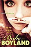 img - for [(Babe in Boyland)] [By (author) Jody Gehrman] published on (February, 2012) book / textbook / text book