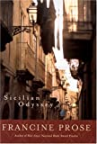 Sicilian Odyssey (National Geographic Directions) (0792265351) by Francine Prose