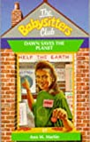 Baby-Sitters Club #57: DAWN SAVES THE PLANET (0590557882) by Martin, Ann M.