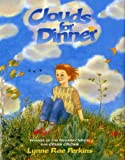 Clouds for Dinner (0688149030) by Perkins, Lynne Rae
