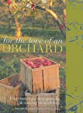 For the Love of an Orchard