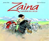echange, troc Juliette Sales - Zaïna, cavalière de l'Atlas