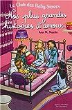 """Afficher """"Le Club des baby-sitters Nos plus grandes histoires d'amour"""""""