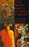 The Many Faces of Jesus Christ: Intercultural Christology