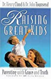 Raising Great Kids: (MOPS logo)/Foreword by Elisa Morgan (0310228123) by Zondervan