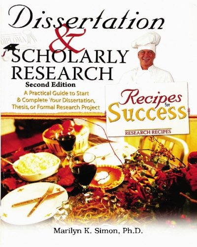 Dissertation & Scholarly Research: Recipes for Success