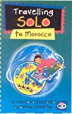 Travelling Solos: Morocco