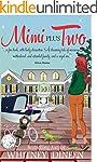 Mimi Plus Two (The Mimi Chronicles Bo...