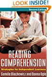 Reading Comprehension, Second Edition: Strategies for Independent Learners
