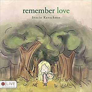 Remember Love Audiobook