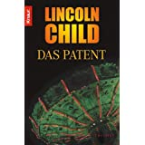 "Das Patent: Thrillervon ""Lincoln Child"""