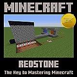 Minecraft: Redstone - The Key to Mastering Minecraft!