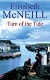 img - for The Turn of the Tide by Elisabeth McNeill (8-Nov-2006) Hardcover book / textbook / text book
