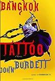 Bangkok Tattoo: A Royal Thai Detective Novel (2) (Sonchai Jitpleecheep)
