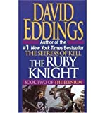 The Ruby Knight (The Elenium) (0246137312) by David Eddings