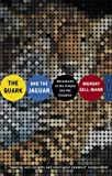 The Quark and the Jaguar: Adventures in the Simple and the Complex (0349106495) by Gell-Mann, Murray