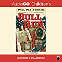 Bull Run Audiobook by Paul Fleischman Narrated by Paul Fleischman