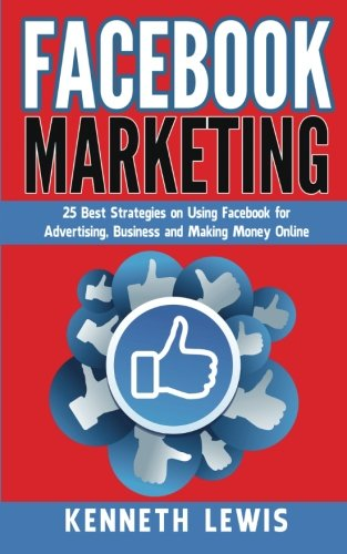 facebook-marketing-25-best-strategies-on-using-facebook-for-advertising-making-money-online-free-bon