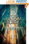 Navigating the Shadow World: The Unof...