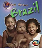 Brazil (We're from.)