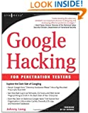 Google Hacking for Penetration Testers, Volume 1