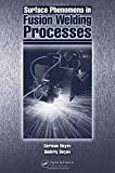Surface Phenomena in Fusion Welding Processes