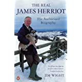 The Real James Herriot: The Authorized Biographyby Jim Wight