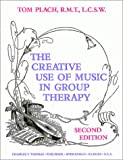 img - for The Creative Use of Music in Group Therapy book / textbook / text book