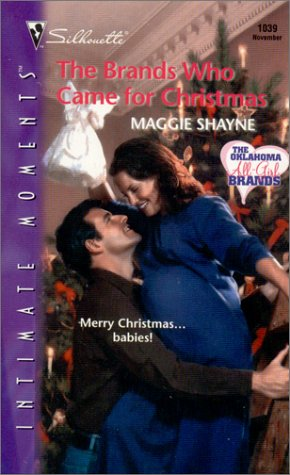 Brands Who Came for Christmas (The Oklahoma All-Girl Brands) (Silhouette Intimate Moments, 1039) (Intimate Moments, 1039), Maggie Shayne