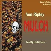 Mulch: A Gardening Mystery | [Ann Ripley]