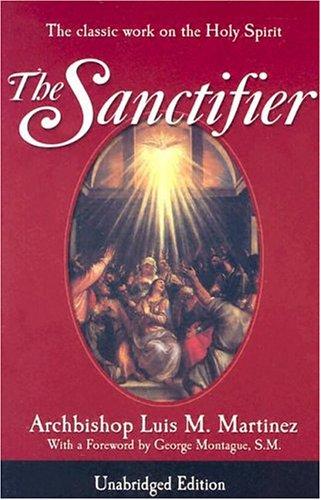 The Sanctifier, LUIS M. MARTINEZ
