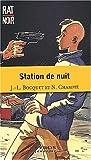 echange, troc J.-L. Bocquet, Nathalie Champie - Station de nuit