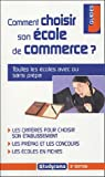 Comment choisir son cole de commerce ?