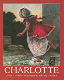 Charlotte (0887763839) by Lunn, Janet