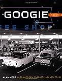 Googie Redux: Ultramodern Roadside Architecture